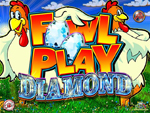 slot fowl play diamond