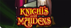 slot knights and maidens gratis
